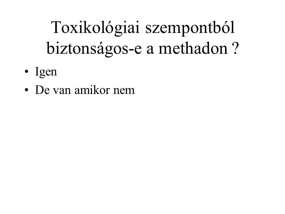 Toxikológiai szempontból biztonságos-e a methadon