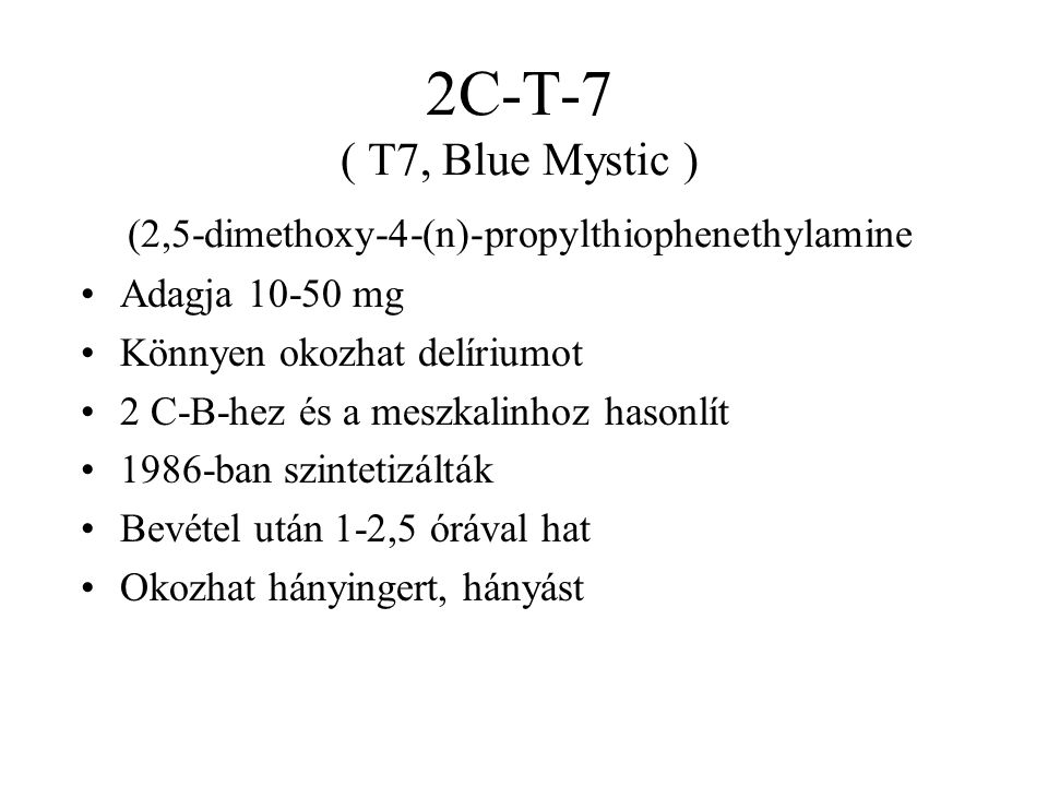 2C-T-7 ( T7, Blue Mystic ) (2,5-dimethoxy-4-(n)-propylthiophenethylamine