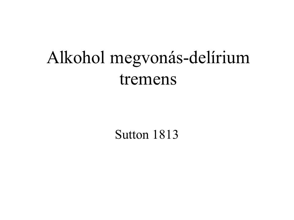 Alkohol megvonás-delírium tremens