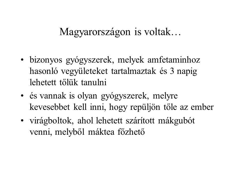 Magyarországon is voltak…