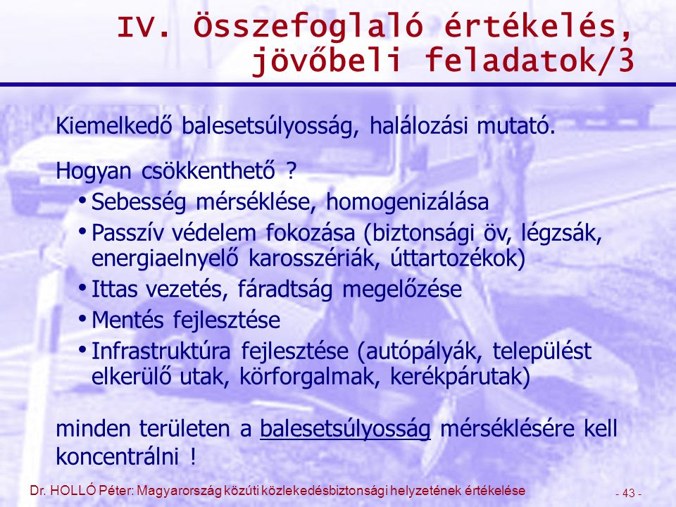 IV. Összefoglaló értékelés, jövőbeli feladatok/3