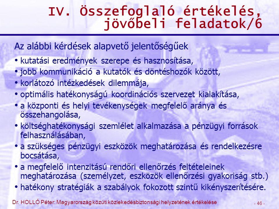 IV. Összefoglaló értékelés, jövőbeli feladatok/6