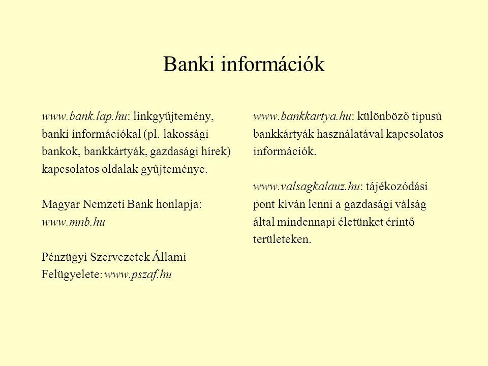 Banki információk www.bank.lap.hu: linkgyűjtemény,