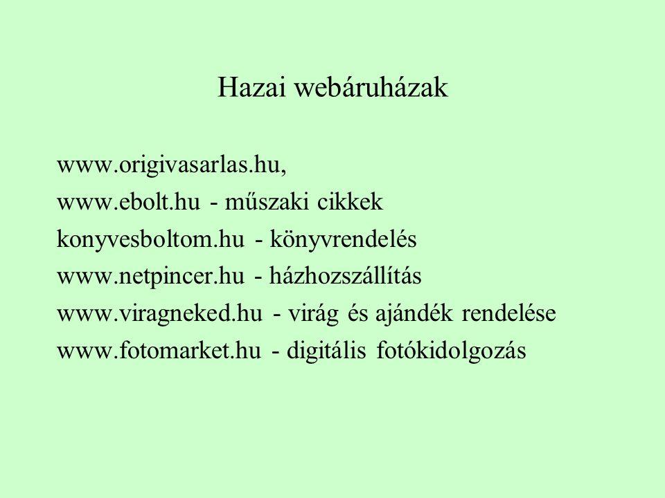 Hazai webáruházak www.origivasarlas.hu, www.ebolt.hu - műszaki cikkek