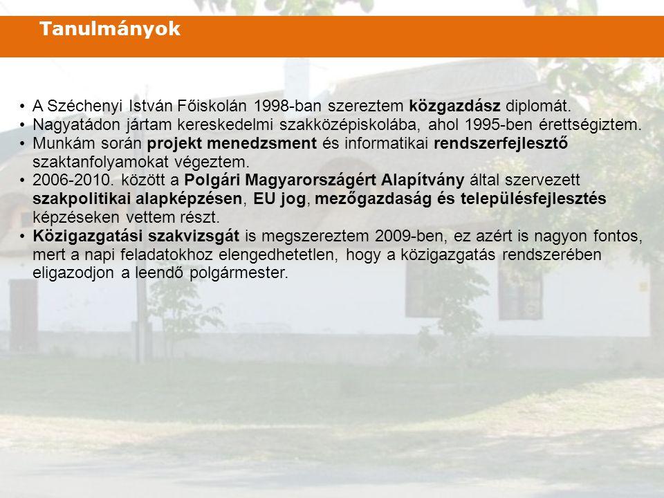 Tanulmányok A Széchenyi István Főiskolán 1998-ban szereztem közgazdász diplomát.