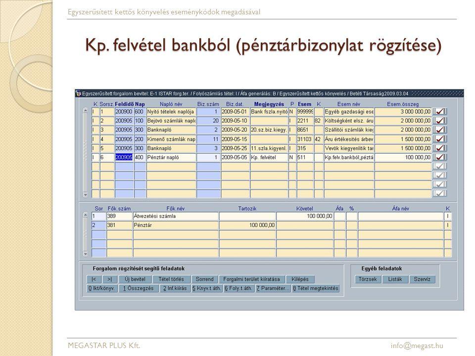 Kp. felvétel bankból (pénztárbizonylat rögzítése)
