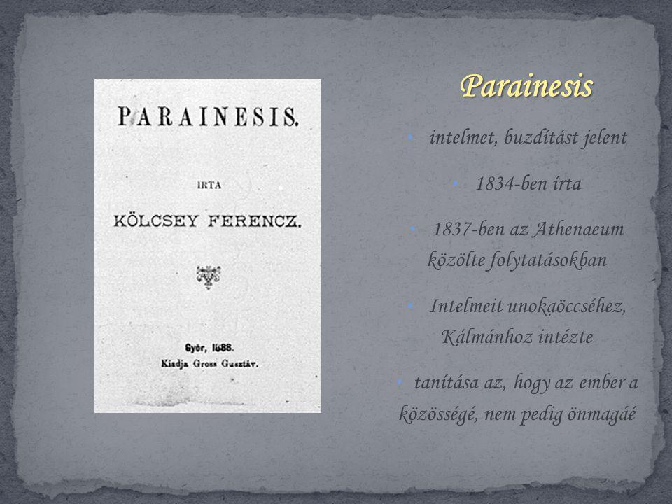 Parainesis intelmet, buzdítást jelent 1834-ben írta