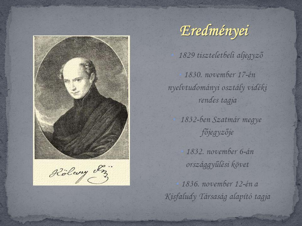 Eredményei 1829 tiszteletbeli aljegyző