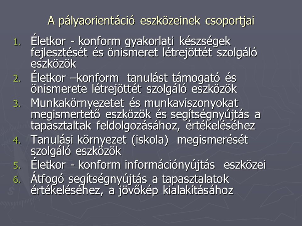 A pályaorientáció eszközeinek csoportjai