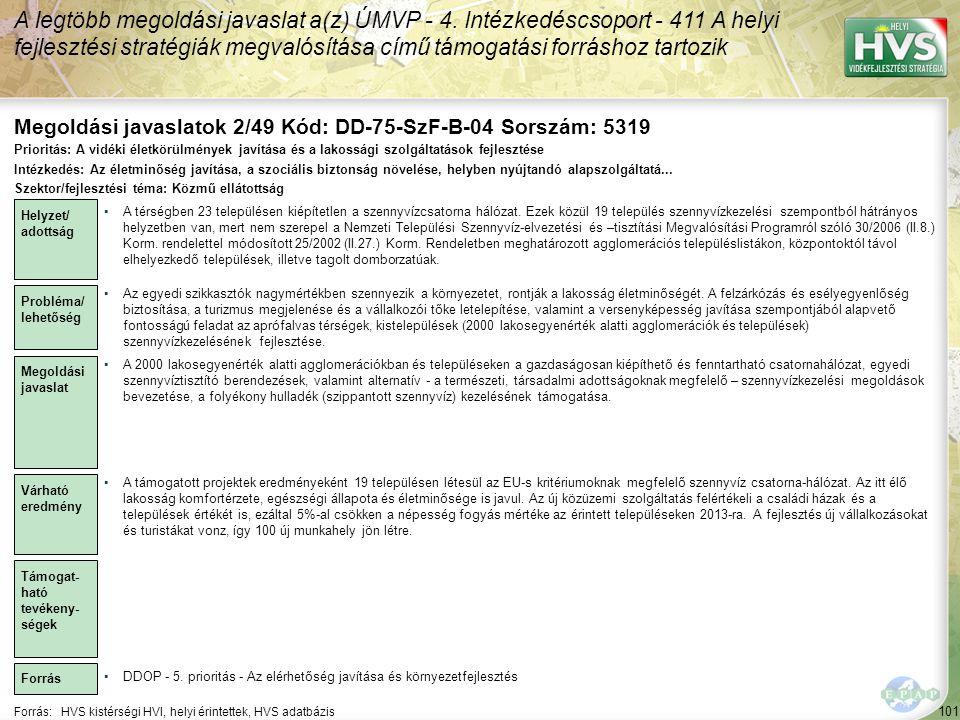 Megoldási javaslatok 2/49 Kód: DD-75-SzF-B-04 Sorszám: 5319
