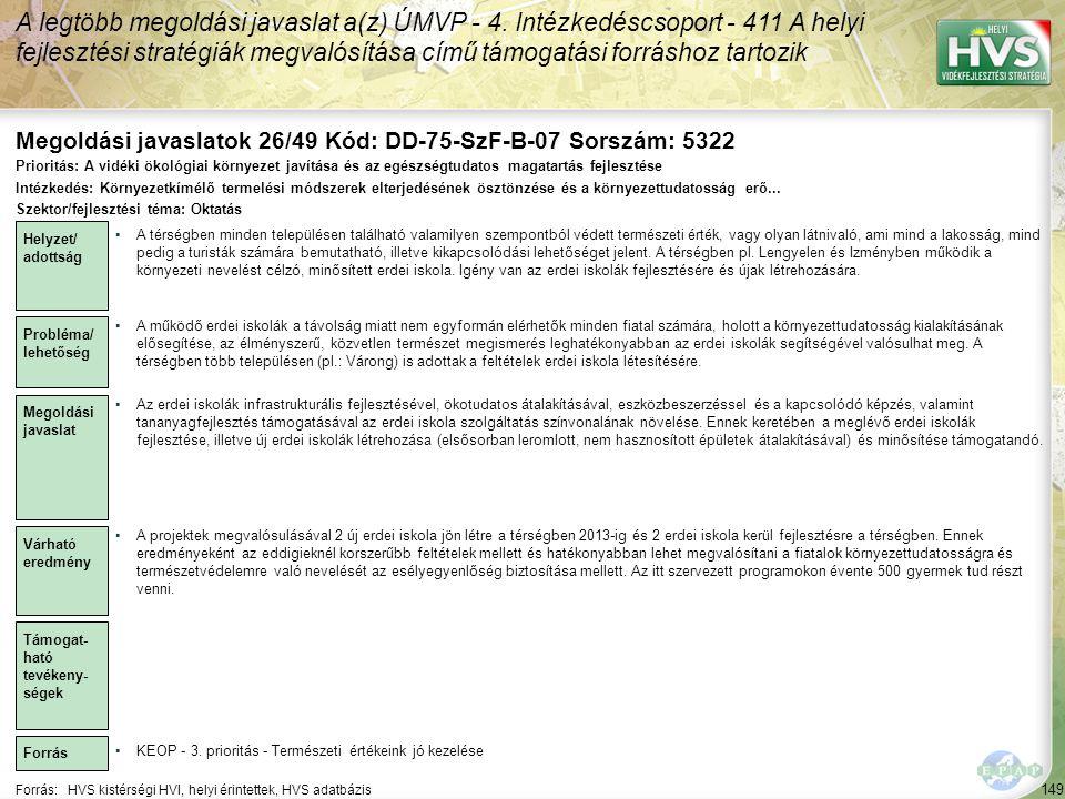 Megoldási javaslatok 26/49 Kód: DD-75-SzF-B-07 Sorszám: 5322