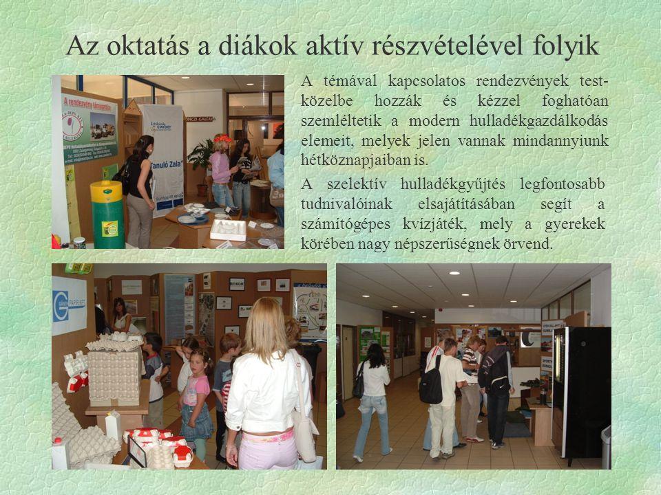 Az oktatás a diákok aktív részvételével folyik