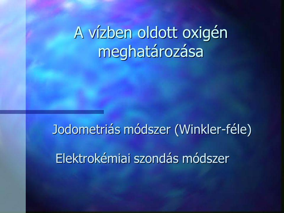 A vízben oldott oxigén meghatározása