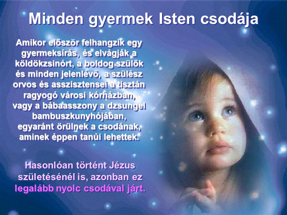 Minden gyermek Isten csodája