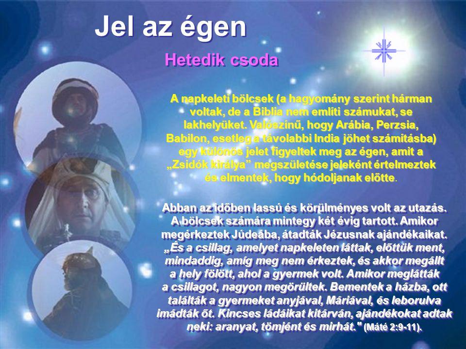 Jel az égen Hetedik csoda