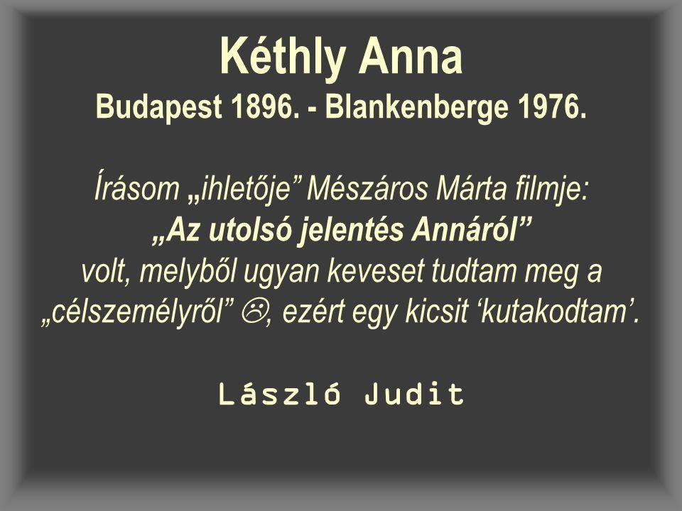 Kéthly Anna Budapest 1896. - Blankenberge 1976