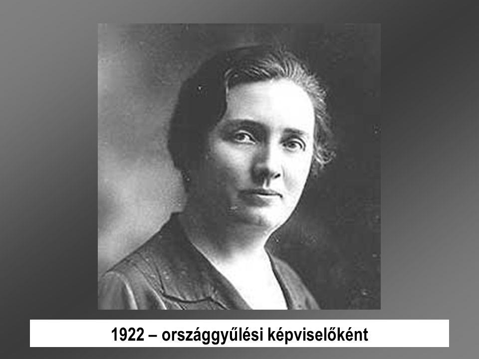 1922 – országgyűlési képviselőként