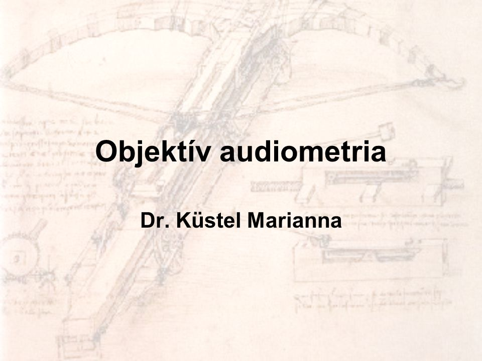 Objektív audiometria Dr. Küstel Marianna