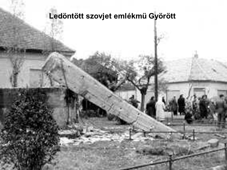 Ledöntött szovjet emlékmü Györött