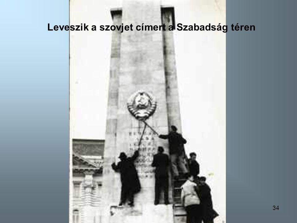 Leveszik a szovjet címert a Szabadság téren