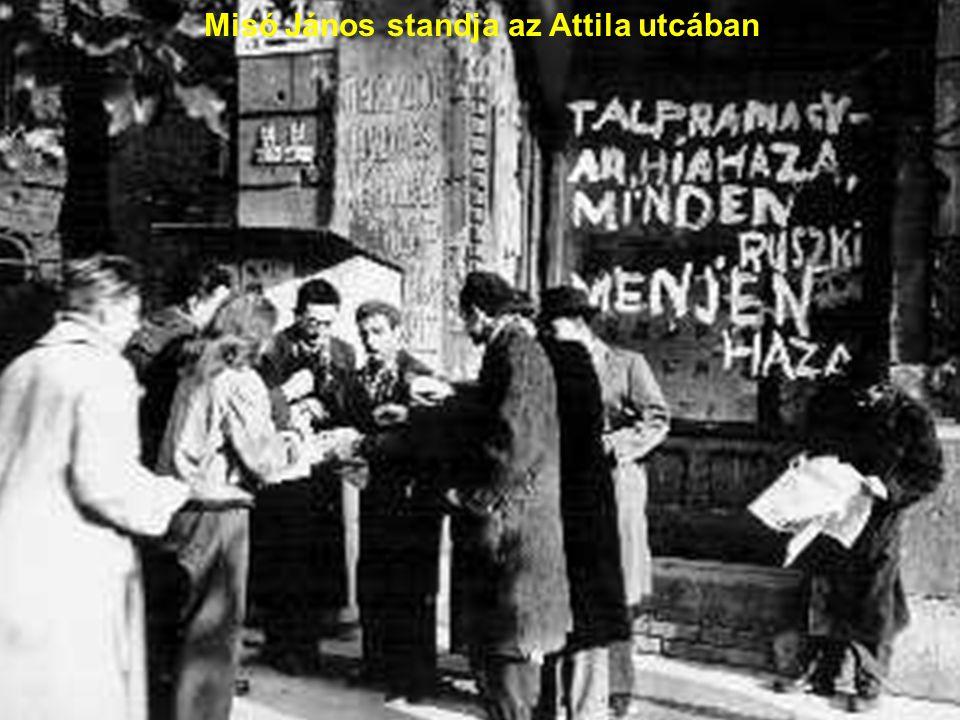 Misó János standja az Attila utcában