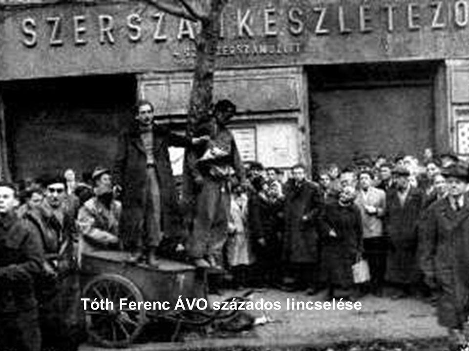 Tóth Ferenc ÁVO százados lincselése