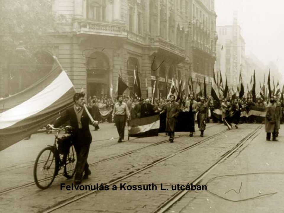 Felvonulás a Kossuth L. utcában