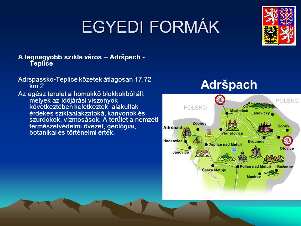 EGYEDI FORMÁK Adršpach A legnagyobb szikla város – Adršpach -Teplice
