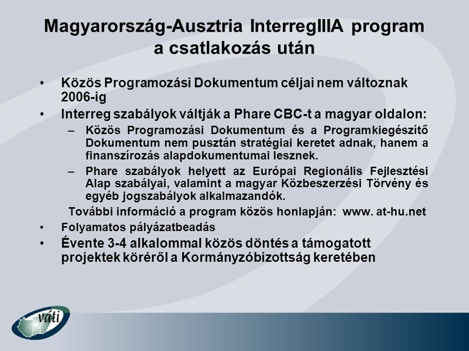Magyarország-Ausztria InterregIIIA program a csatlakozás után