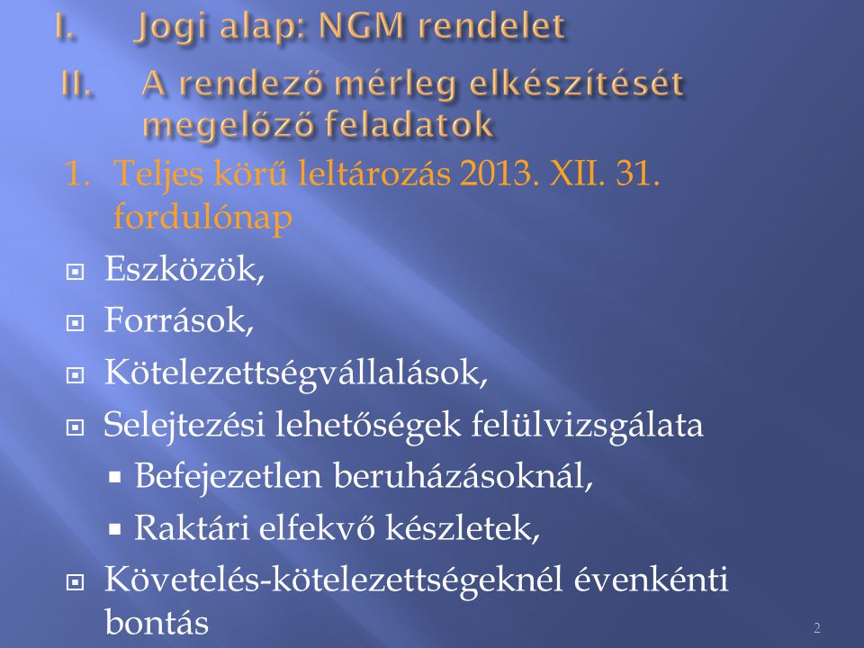 Jogi alap: NGM rendelet