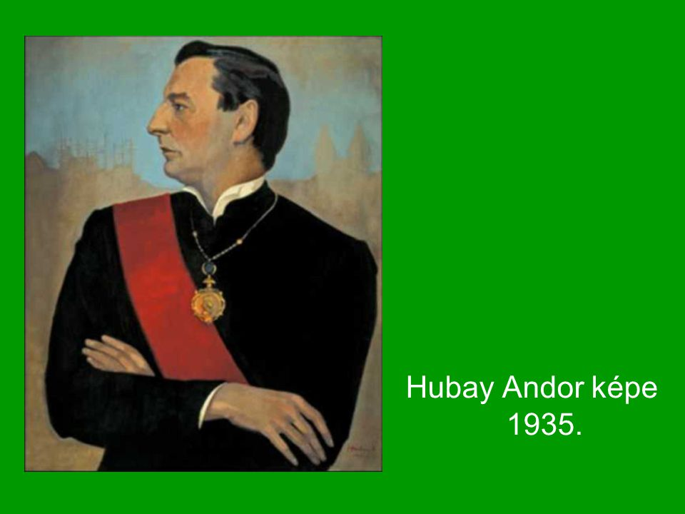 Hubay Andor képe 1935.