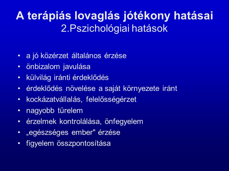 A terápiás lovaglás jótékony hatásai 2.Pszichológiai hatások