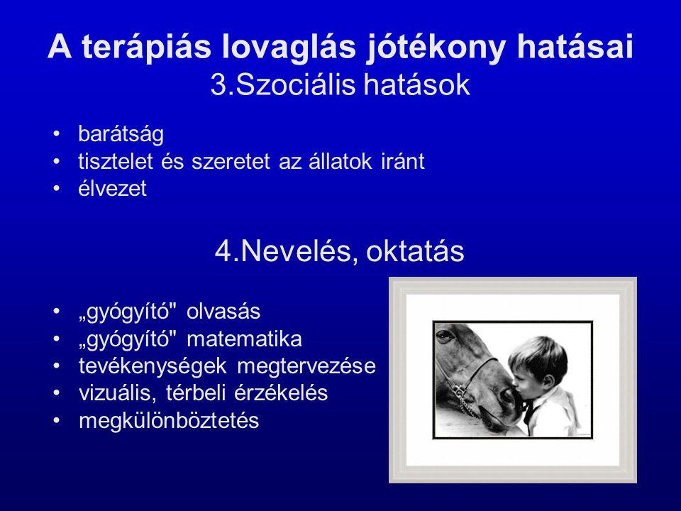 A terápiás lovaglás jótékony hatásai 3.Szociális hatások