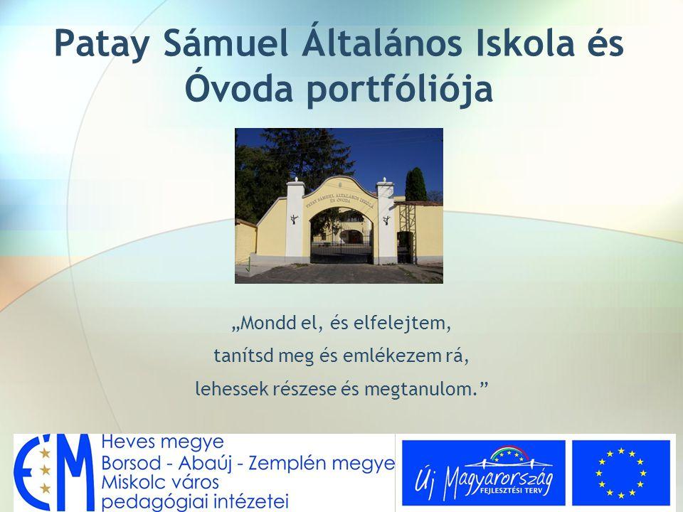 Patay Sámuel Általános Iskola és Óvoda portfóliója