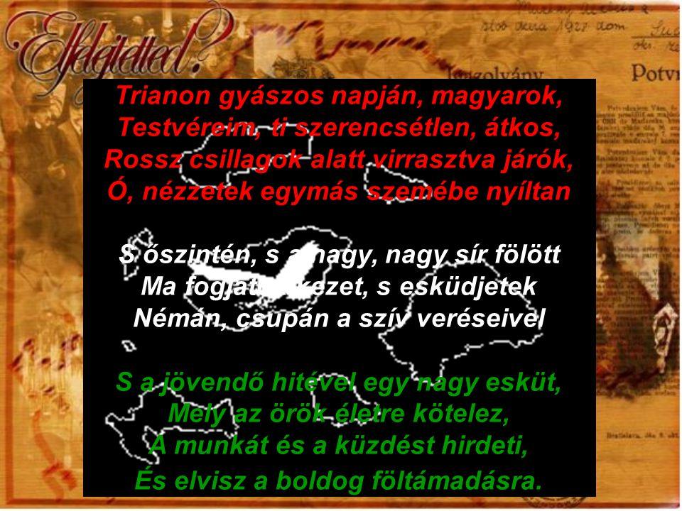 Trianon gyászos napján, magyarok, Testvéreim, ti szerencsétlen, átkos, Rossz csillagok alatt virrasztva járók, Ó, nézzetek egymás szemébe nyíltan