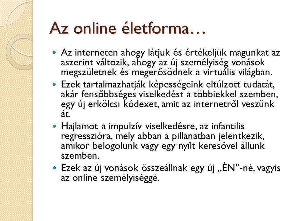 Az online életforma…