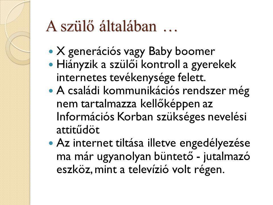 A szülő általában … X generációs vagy Baby boomer
