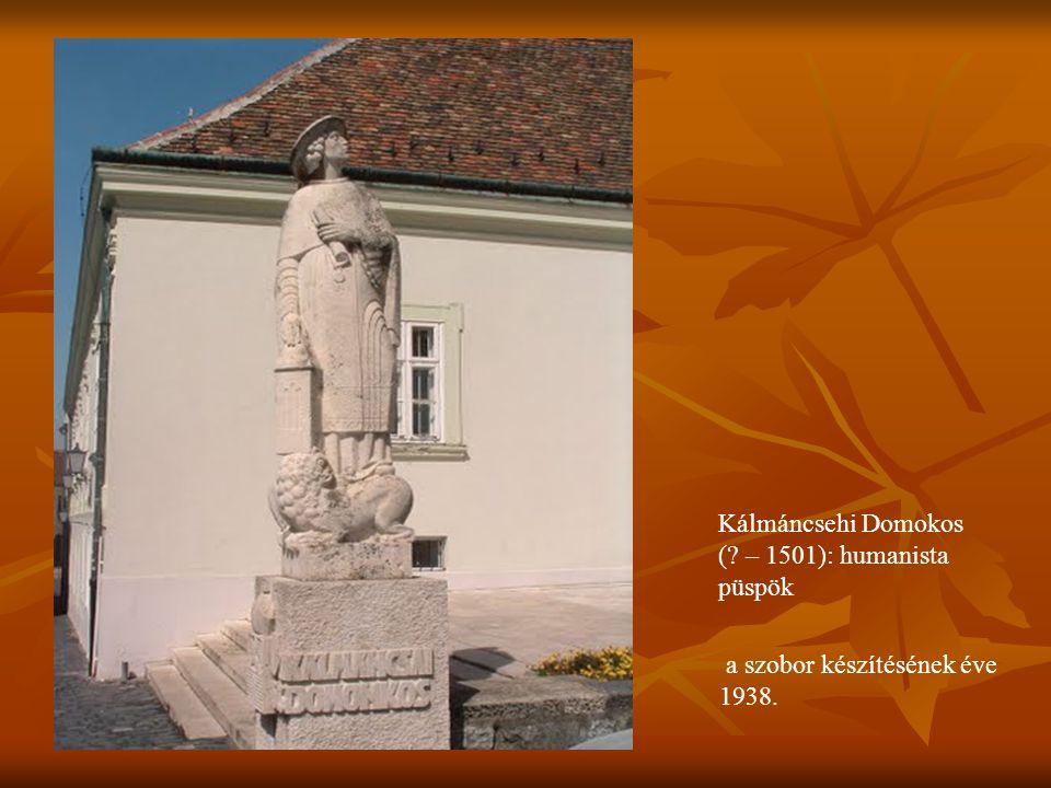 Kálmáncsehi Domokos ( – 1501): humanista püspök