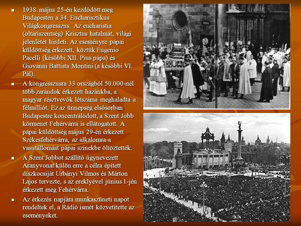 1938. május 25-én kezdődött meg Budapesten a 34