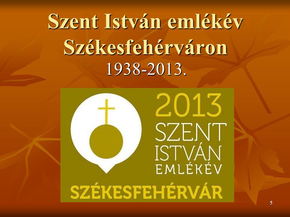 Szent István emlékév Székesfehérváron