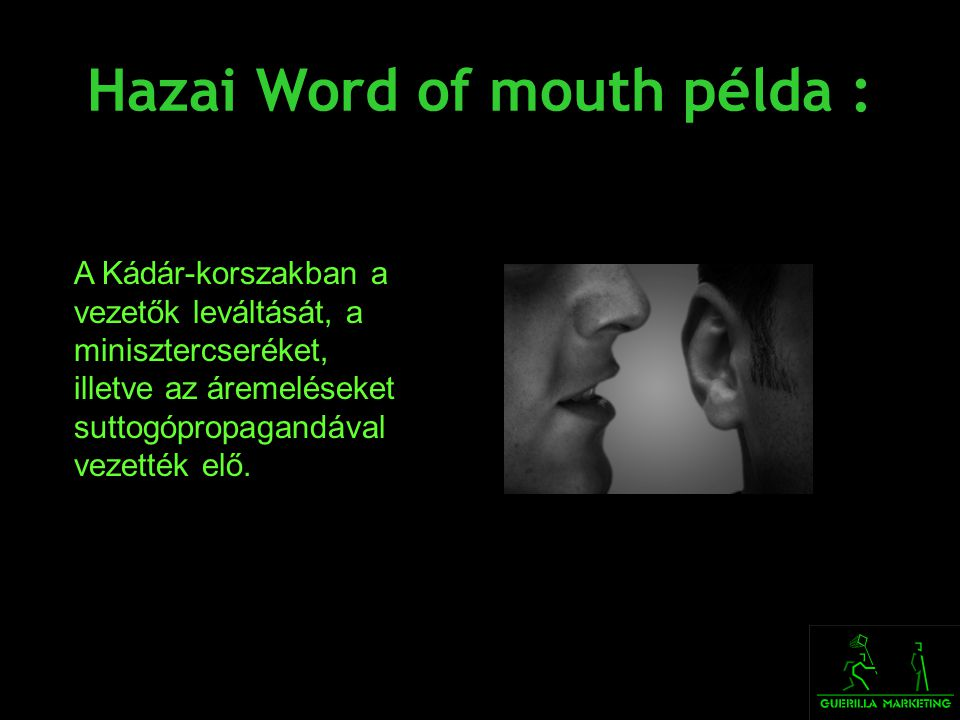 Hazai Word of mouth példa :