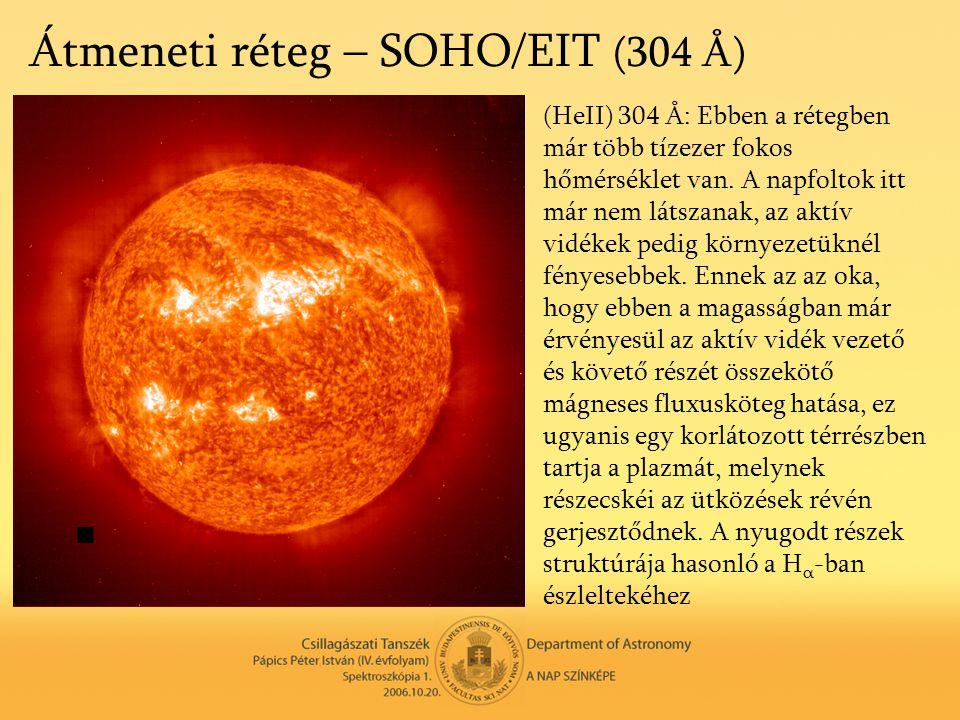 Átmeneti réteg – SOHO/EIT (304 Å)