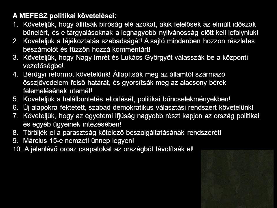 A MEFESZ politikai követelései: