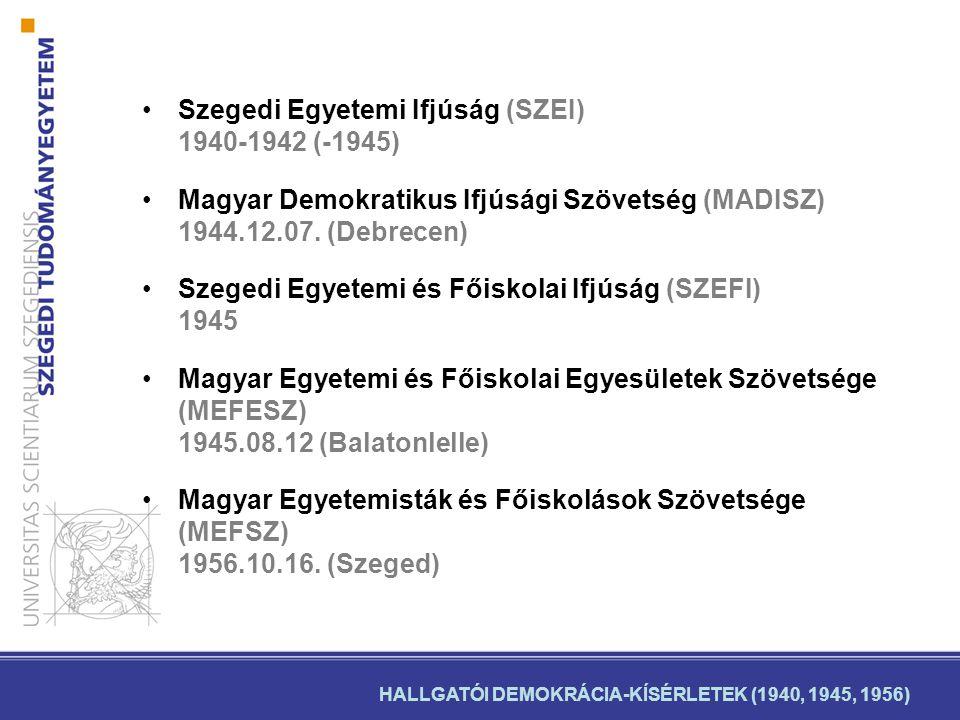 Szegedi Egyetemi Ifjúság (SZEI) 1940-1942 (-1945)