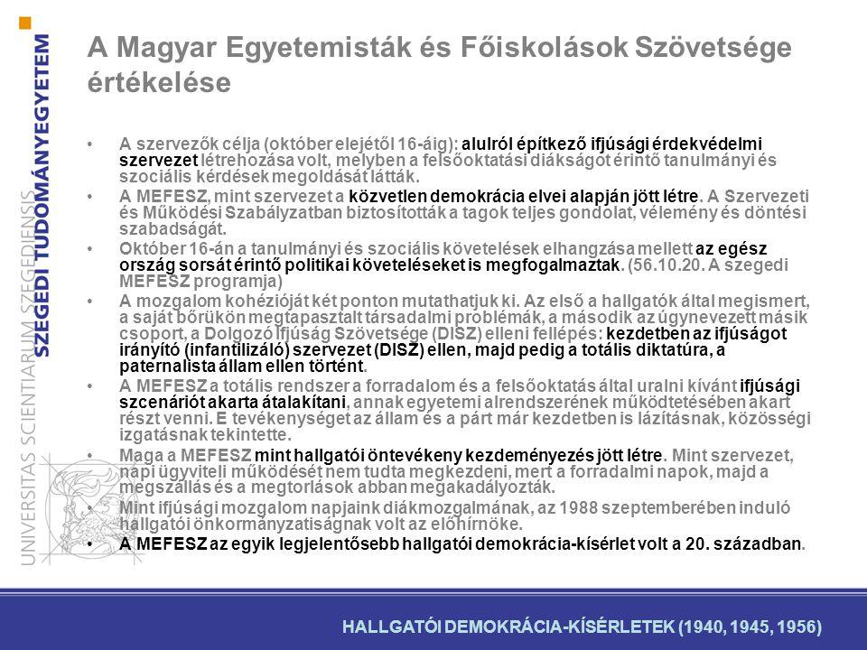 A Magyar Egyetemisták és Főiskolások Szövetsége értékelése