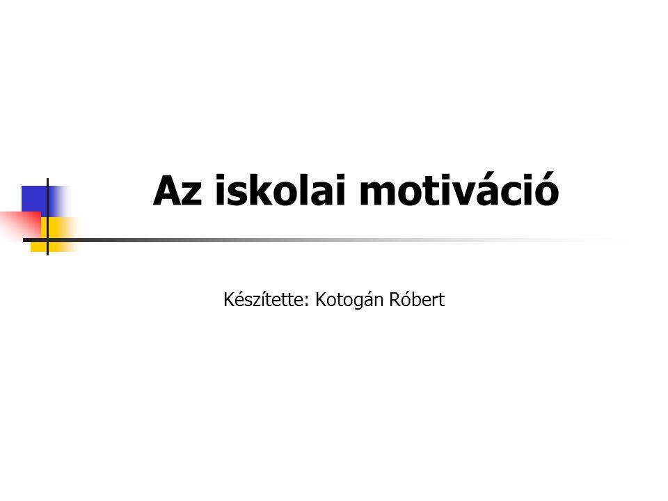 Készítette: Kotogán Róbert