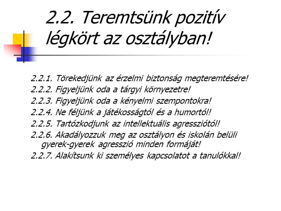 2.2. Teremtsünk pozitív légkört az osztályban!