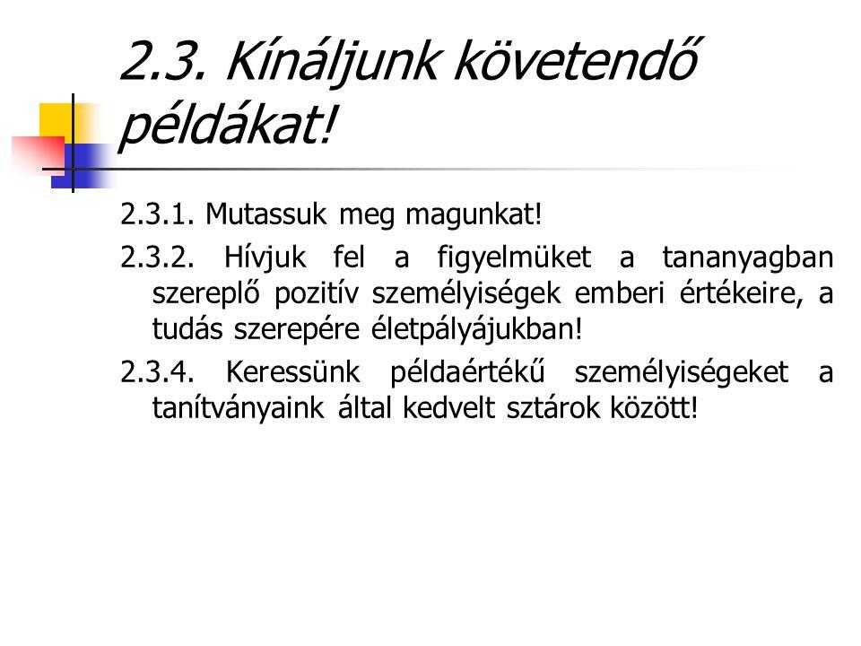 2.3. Kínáljunk követendő példákat!