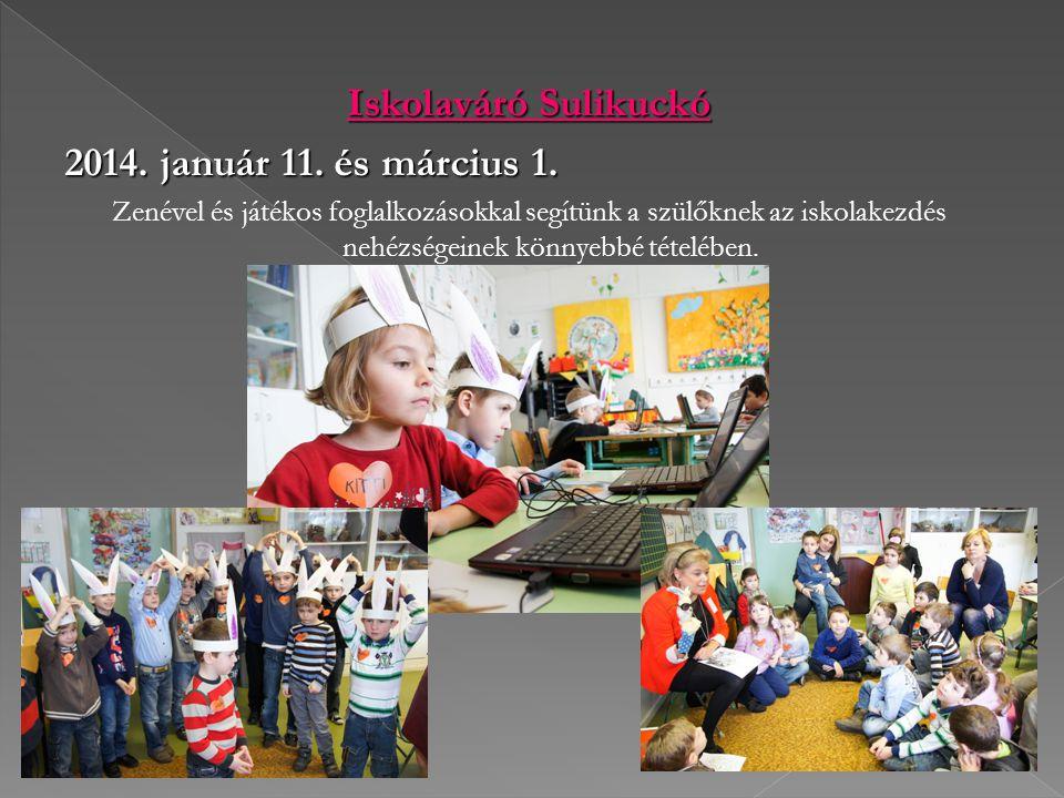 Iskolaváró Sulikuckó 2014. január 11. és március 1.