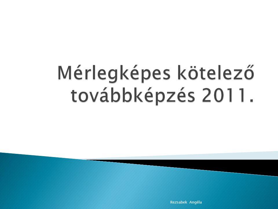 Mérlegképes kötelező továbbképzés 2011.